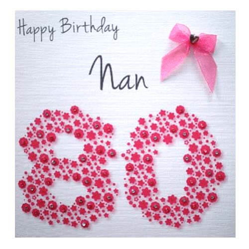 If Your Nannas Due To Hit The Big 8 0 You Really Cant Go Wrong By Selecting This Happy Birthday Card Via An Independent Cards Seller On Amazon